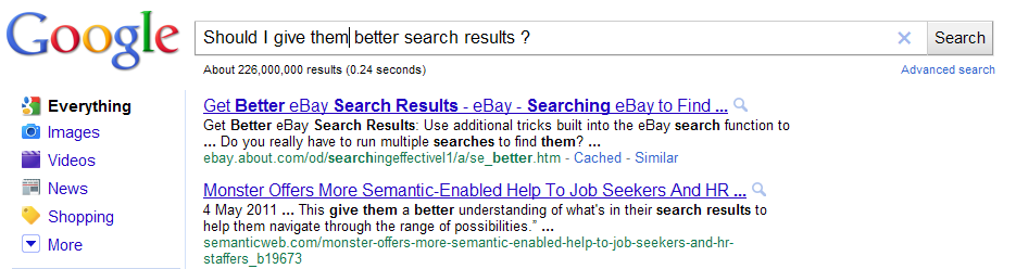Should I give them better search results?